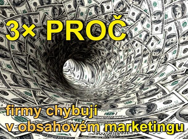 Proč firmy chybují v obsahovém marketingu.