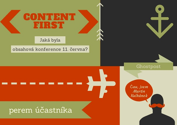 Content First v Praze. Jaká byla?