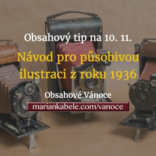 Obsahový tip na 10. 11. – Jednoduchý návod pro ilustraci zboží z roku 1936.