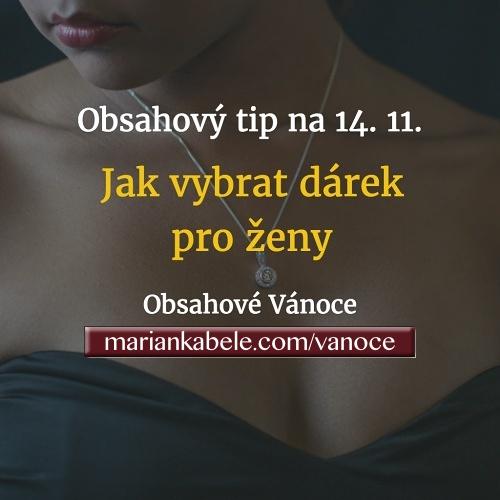 Obsahový tip na 14. 11. – Výběr dárků pro ženy.