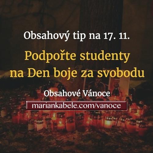 Obsahový tip na 17. 11. – Podpořte studentstvo na Den boje za svobodu a demokracii.