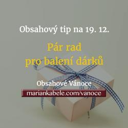 Obsahový tip na 19. 12. – Pár rad pro balení dárků