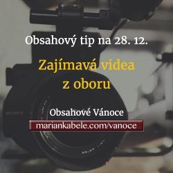 Obsahový tip na 28. 12. – Zajímavá videa z oboru